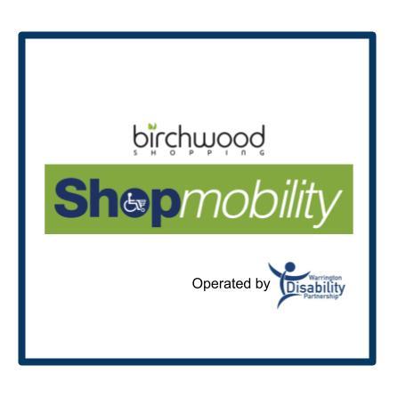 Shopmobility Birchwood